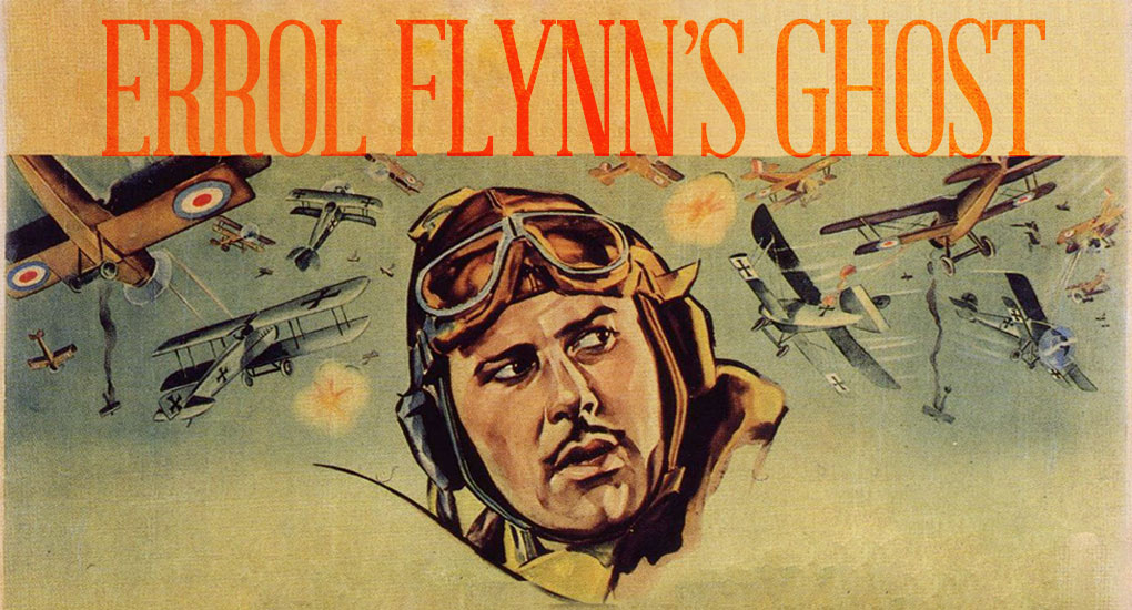 Errol Flynn's Ghost